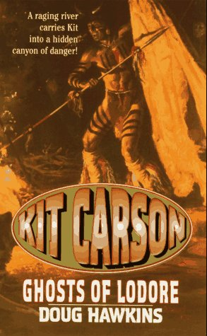 The Ghost of Lodore (Kit Carson ,: Doug Hawkins