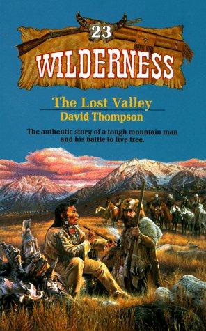 The Lost Valley (Wilderness #23): Thompson, David