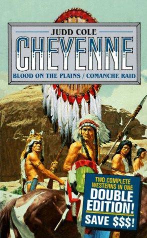 Blood on the Plains/Comanche Raid: Comanche Raid: Judd Cole