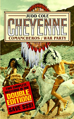 Cheyenne: Comancheros/War Party: Judd Cole