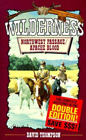9780843943917: Northwest Passage/Apache Blood (Davy Crockett)