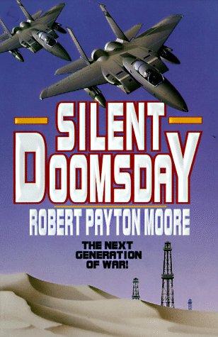 Silent Doomsday: Moore, Robert Payton