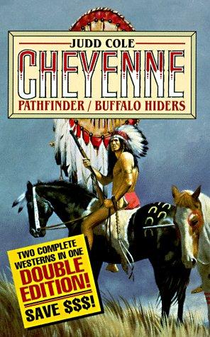 9780843944136: Pathfinder/Buffalo Hiders (The Cheyenne Series)