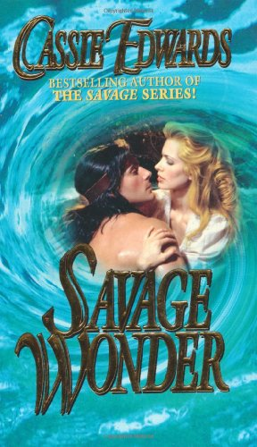 Savage Wonder (An Indian Romance)