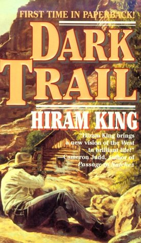 Dark Trail: King, Hiram