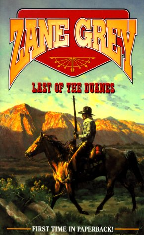 9780843944303: The Last of the Duanes (Zane Grey Western)