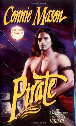 Pirate (Leisure Historical Romance) (0843944560) by Mason, Connie