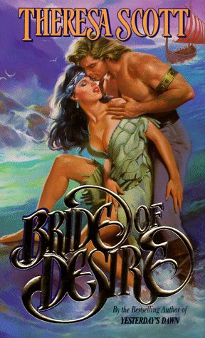 9780843944747: Bride of Desire (Leisure historical romance)