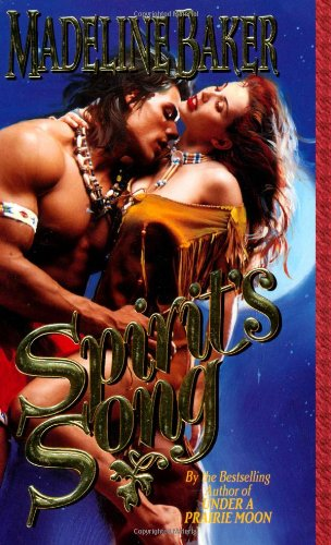 9780843944761: Spirit's Song (Leisure Historical Romance)