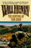 9780843944846: The Hunting of Tom Horn