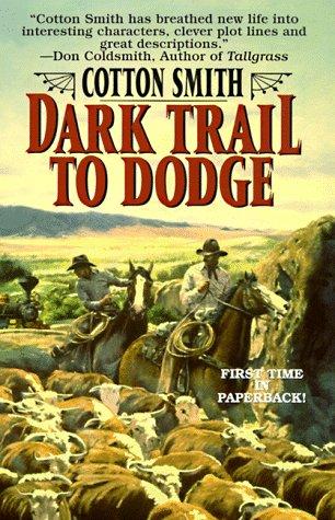 9780843945102: Dark Trail to Dodge