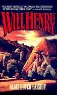 Alias Butch Cassidy: Will Henry