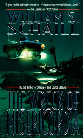 The Wreck of Misericordia: Schaill, William S.