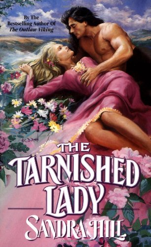 9780843945577: The Tarnished Lady (Leisure Historical Romance)