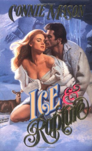 Ice & Rapture (Leisure Historical Romance): Connie Mason