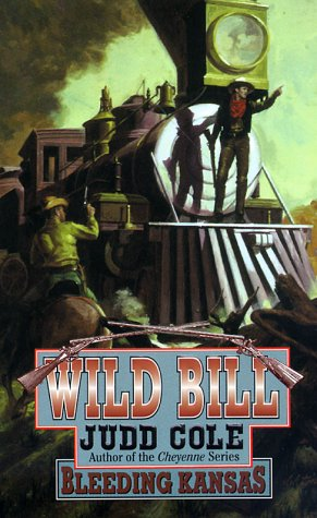 Bleeding Kansas (Wild Bill): Judd Cole