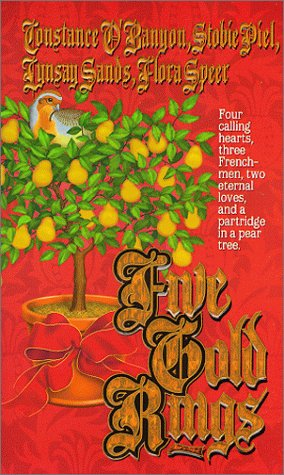 Five Gold Rings : Two Turtledoves; A Partridge in a Pear Tree; Eleven Pipers Piping; Three French...