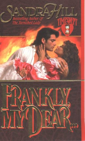 9780843946178: Frankly, My Dear... (Timeswept)