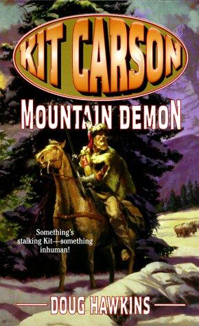 9780843946192: Kit Carson: Mountain Demon (The Kit Carson Series, 8)
