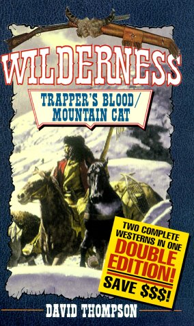 9780843946215: Wilderness: Trapper's Blood/Mountain Cat