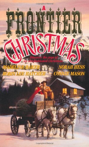 A Frontier Christmas: Connie Mason, Madeline