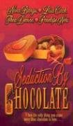 Seduction by Chocolate (Leisure romance): Bangs, Nina; Cach, Lisa; Neri, Penelope