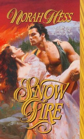 Snow Fire (Leisure historical romance) (0843946911) by Norah Hess