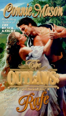 The Outlaws: Rafe (Leisure historical romance: The: Manson, Connie