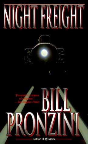 Night Freight: Bill Pronzini