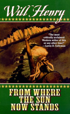 9780843947083: From Where the Sun Now Stands (Leisure Books)