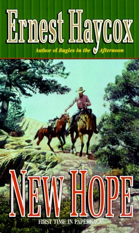 New Hope: Ernest Haycox