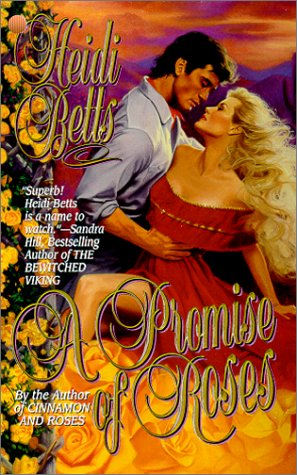9780843947380: A Promise of Roses (Leisure Historical Romance)