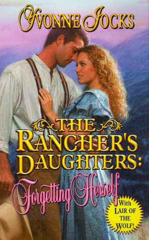 The Rancher's Daughters : Forgetting Herself: Jocks, Yvonne