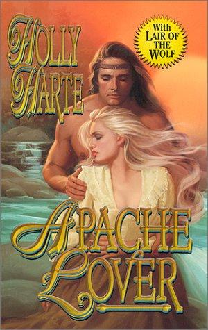 Apache Lover: Harte, Holly
