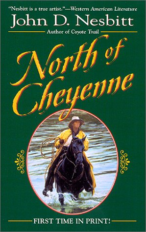 9780843947830: North of Cheyenne