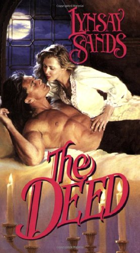 9780843948103: The Deed (Leisure Historical Romance)