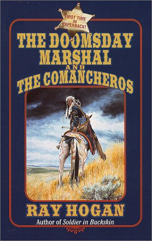9780843948240: The Doomsday Marshal and the Comancheros