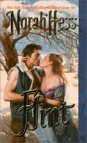 Flint (Leisure historical romance): Hess, Norah