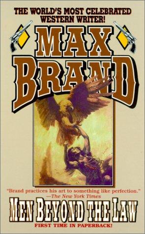 Men Beyond the Law: Brand, Max