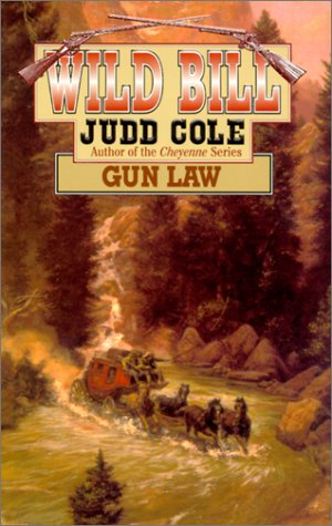 Gun Law (Wild Bill): Judd Cole