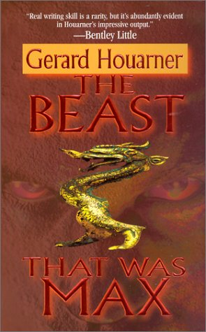 9780843948813: The Beast That Was Max