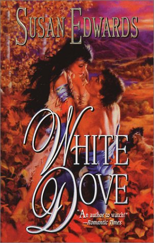 White Dove (An Indian Romance)