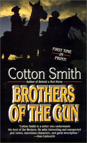 Brothers of the Gun: Smith, Cotton