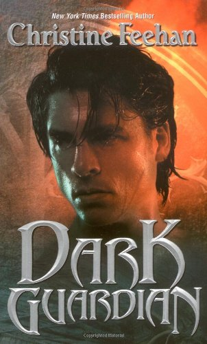 Dark Guardian (The Carpathians (Dark) Series, Book: Feehan, Christine