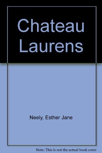 9780843950052: Chateau Laurens