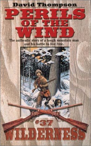 9780843950434: Perils of the Wind (Wilderness #37)