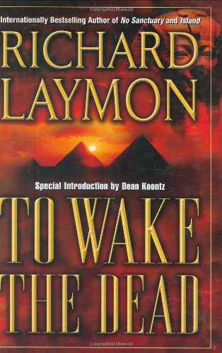To Wake the Dead (0843951044) by Richard Laymon