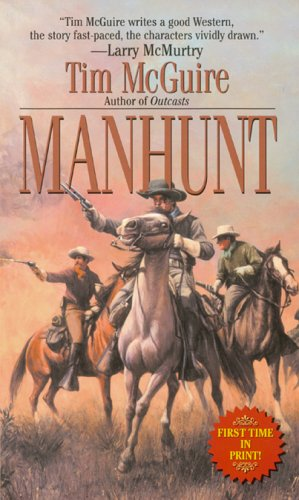 Manhunt (Leisure Historical Fiction) (0843951540) by Tim McGuire