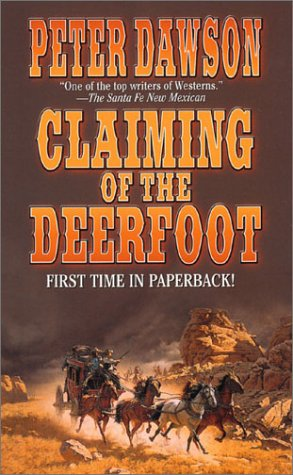 Claiming of the Deerfoot: Dawson, Peter