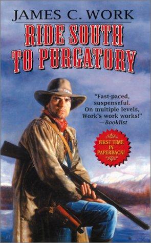 9780843951936: Ride South to Purgatory